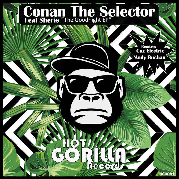 CONAN THE SELECTOR feat SHERIE - The Goodnight EP