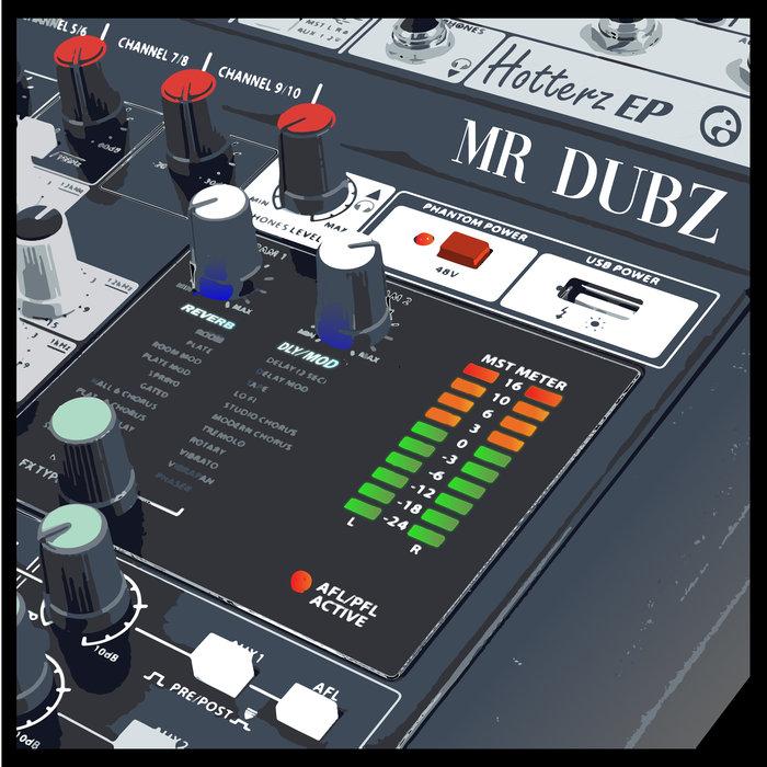 MR DUBZ - Hotterz