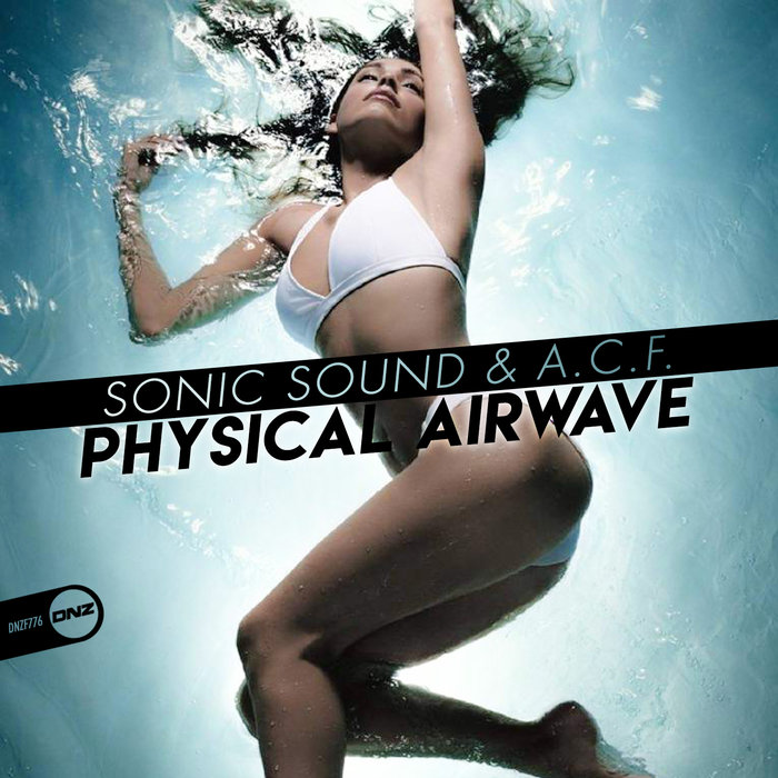 SONIC SOUND & ACF - Physical Airwave