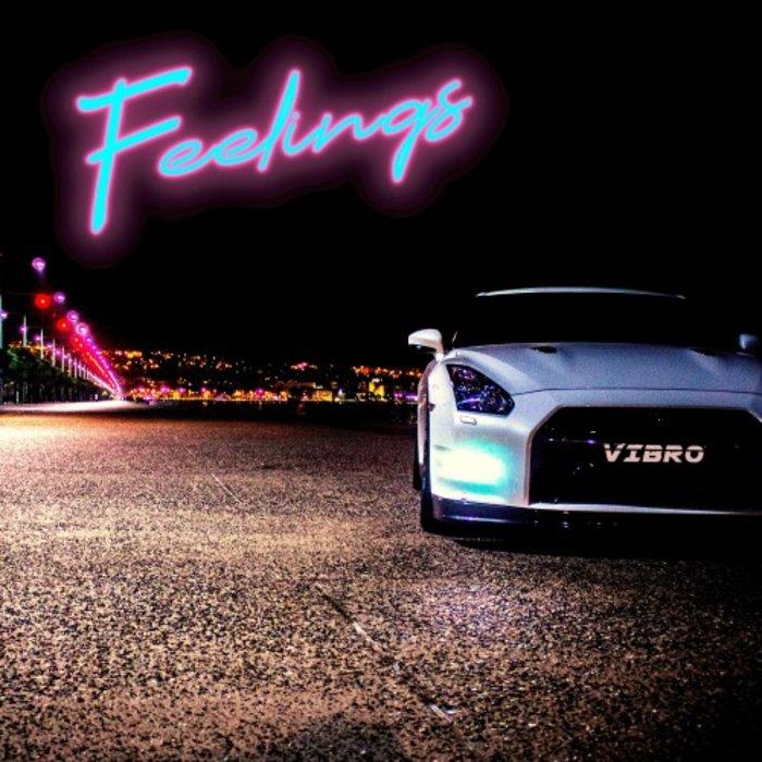 VIBRO - Feelings