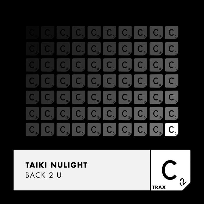 TAIKI NULIGHT - Back 2 U