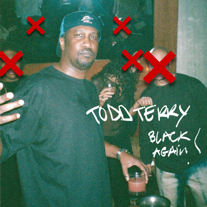 TODD TERRY - Black Again (Explicit)