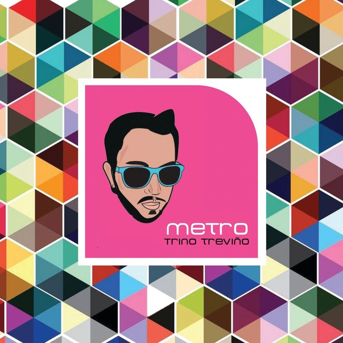 TRINO TREVINO - Metro