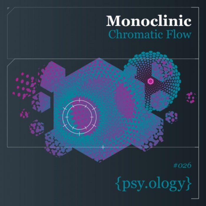 MONOCLINIC - Chromatic Flow