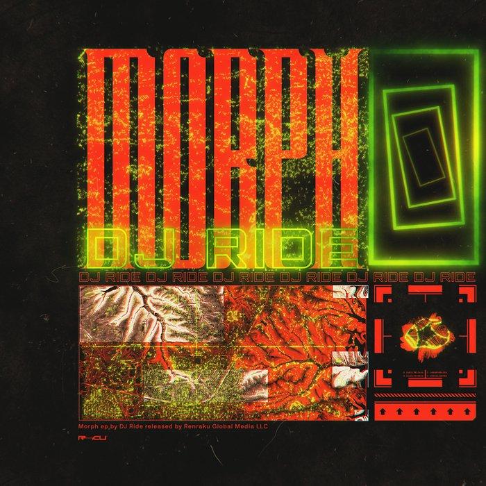 DJ RIDE - MORPH