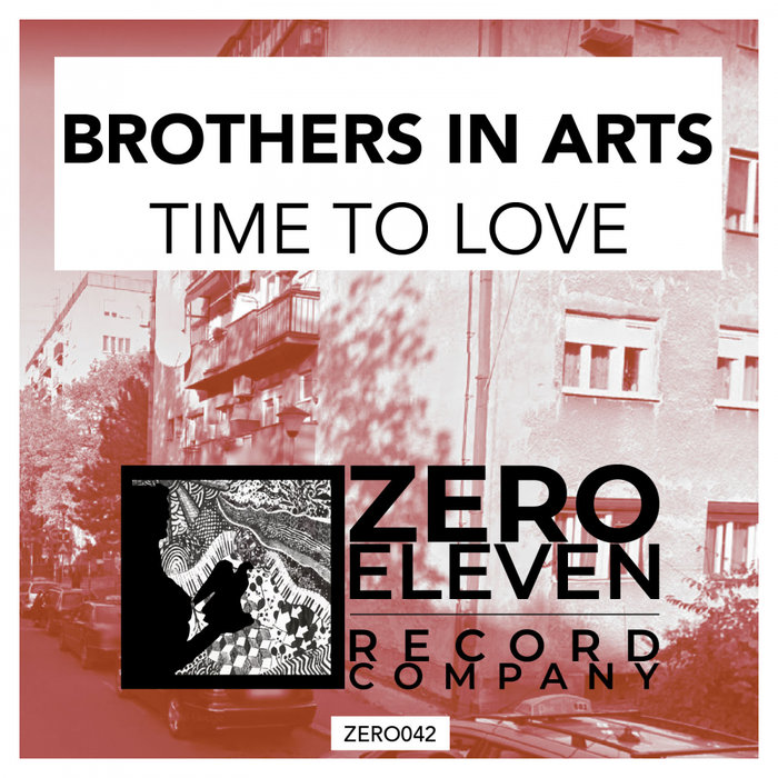 BROTHERS IN ARTS - Time To Love