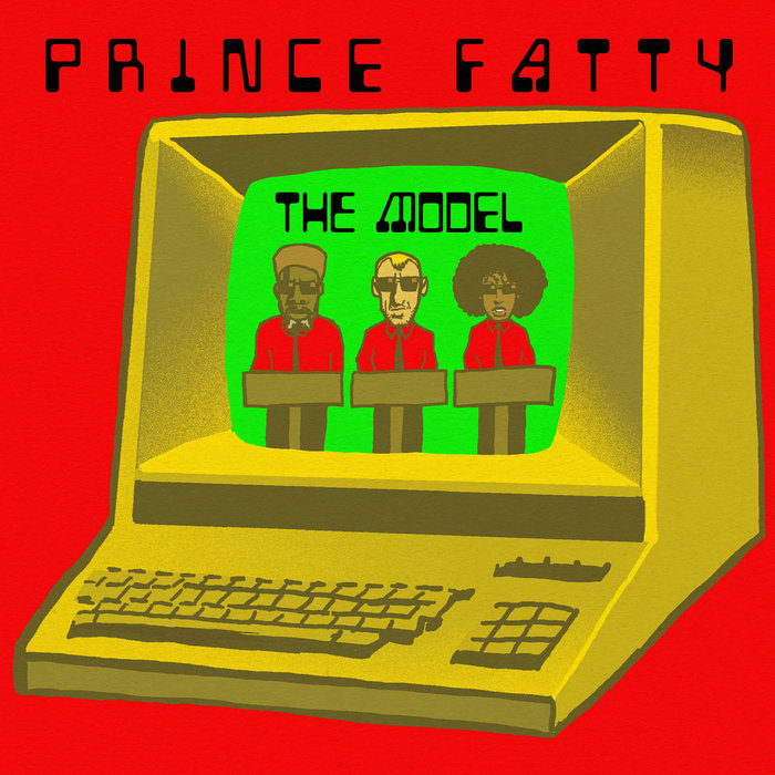 PRINCE FATTY feat SHNIECE MCMENAMIN - The Model (Dub Version)