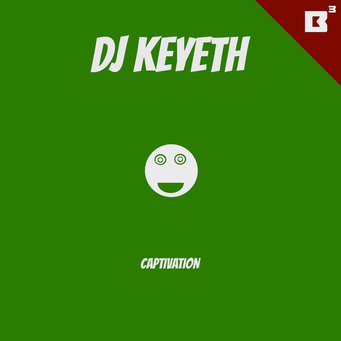 DJ KEYETH - Captivation