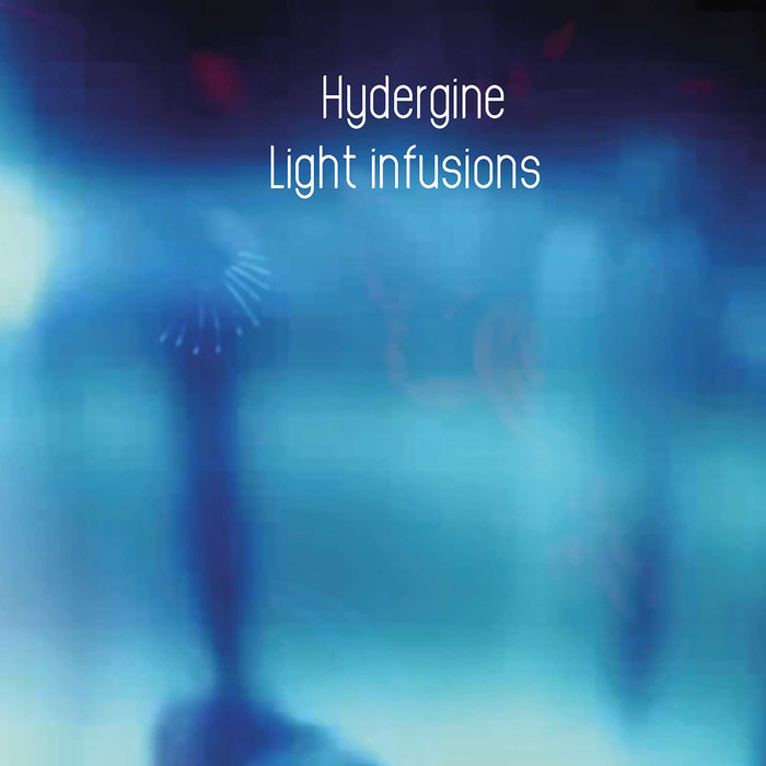 HYDERGINE - LIGHT INFUSIONS LP