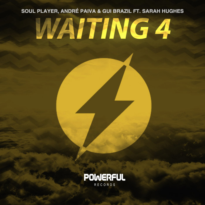 SOUL PLAYER/ANDRE PAIVA/GUI BRAZIL feat SARAH HUGHES - Waiting 4