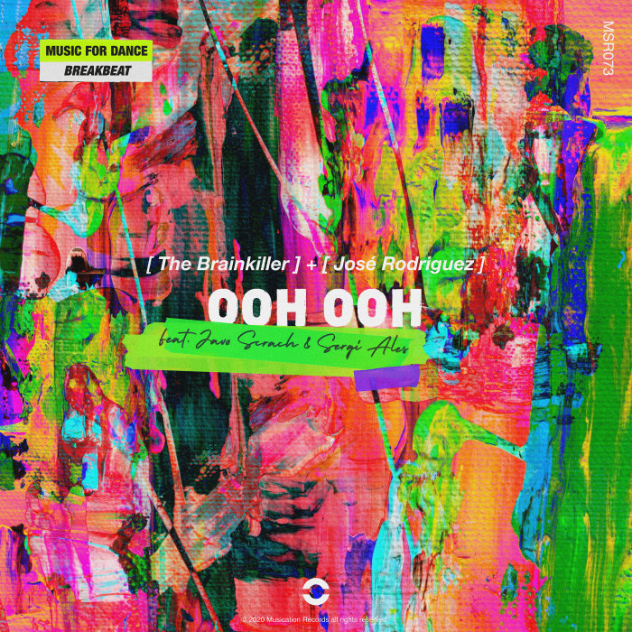 THE BRAINKILLER/JOSE RODRIGUEZ (SPAIN) feat JAVO SCRATCH/SERGI ALES - Ooh Ooh