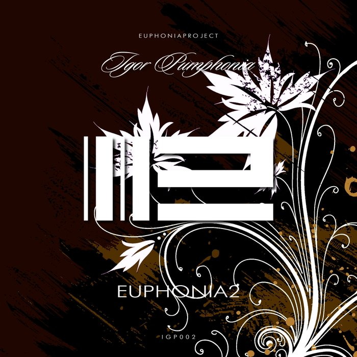 IGOR PUMPHONIA - Euphonia 2