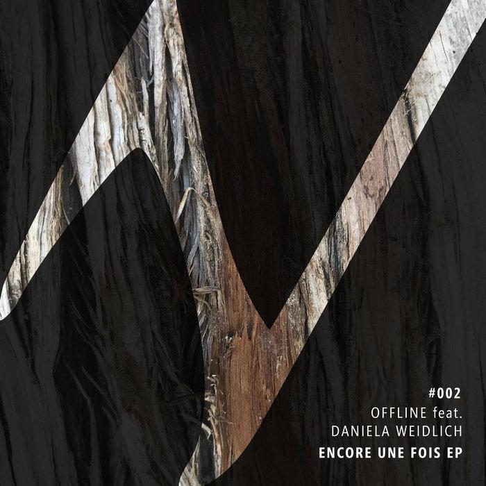 OFFLINE feat DANIELA WEIDLICH - Encore Une Fois