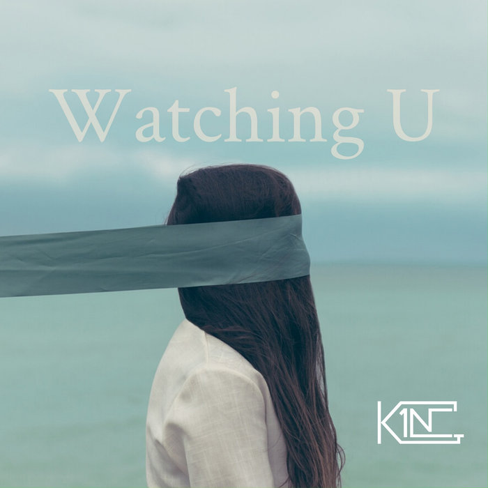 K1NG - Watching U