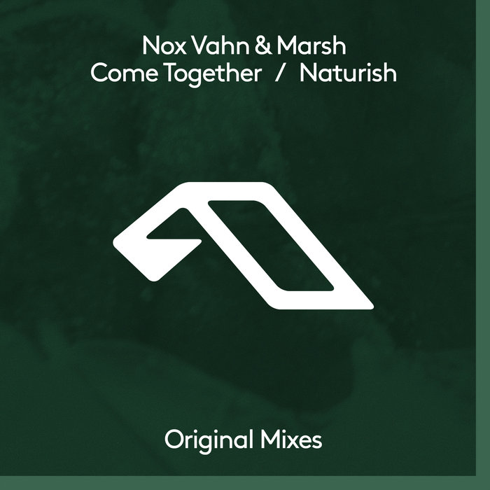 NOX VAHN & MARSH - Come Together/Naturish