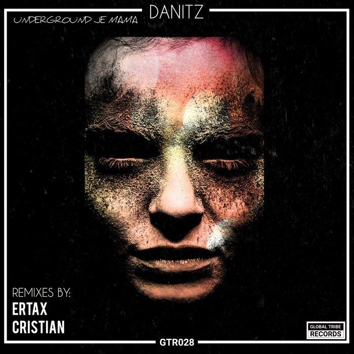 DANITZ - Underground Je Mama