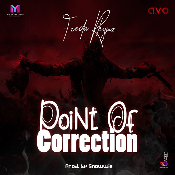 FREDA RHYMZ - Point Of Correction (Explicit)