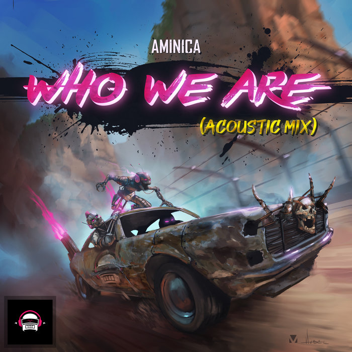 AMINICA - Who We Are (Acoustic Mix)