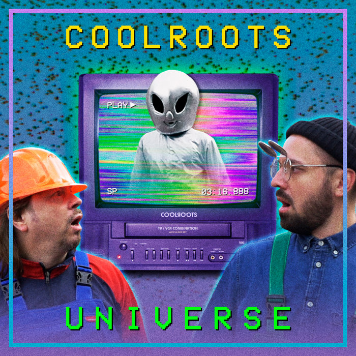 COOLROOTS - Universe