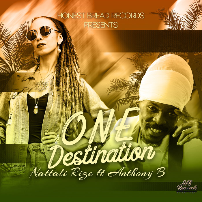 NATTALI RIZE feat ANTHONY B - One Destination