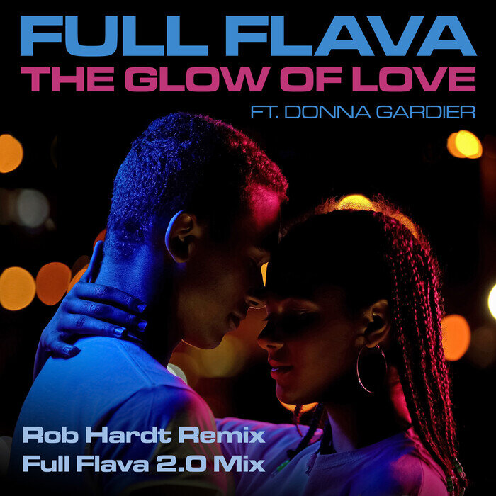 FULL FLAVA feat DONNA GARDIER - The Glow Of Love