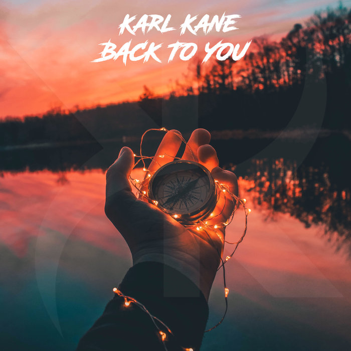 KARL KANE - Back To You