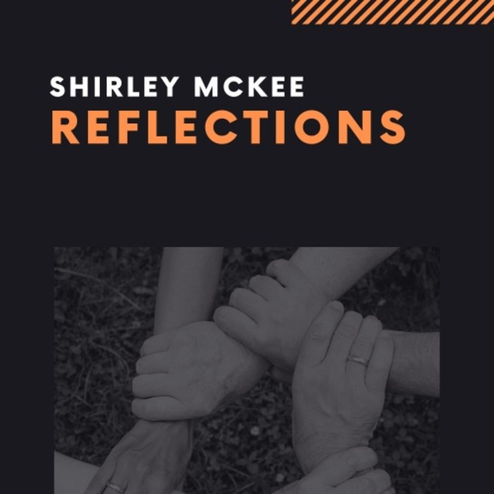 SHIRLEY MCKEE - Reflections
