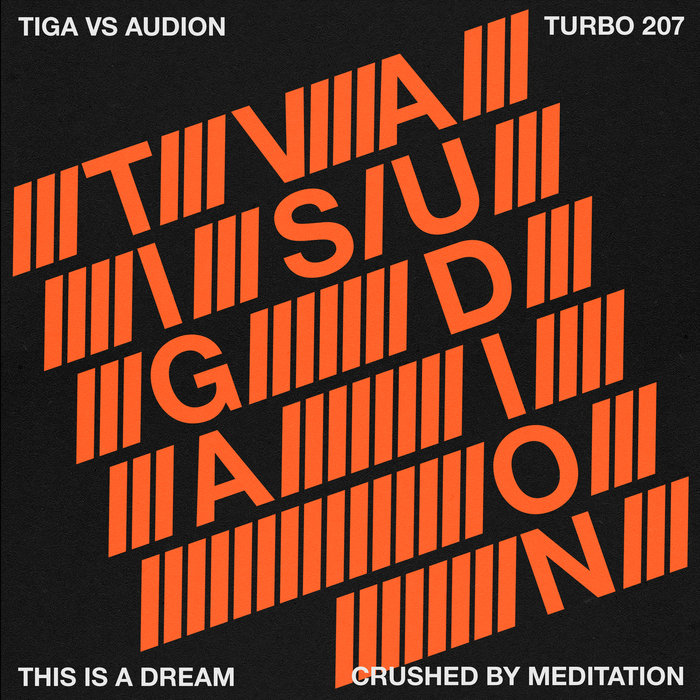 TIGA vs AUDION - This Is A Dream