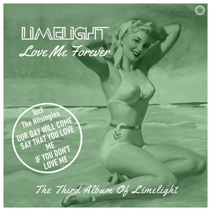 LIMELIGHT - Love Me Forever