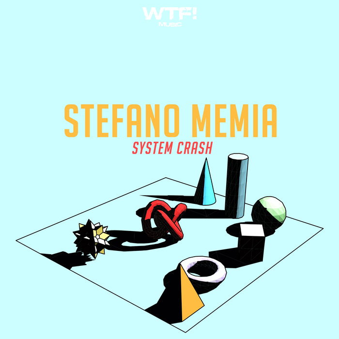 STEFANO MEMIA - System Crash