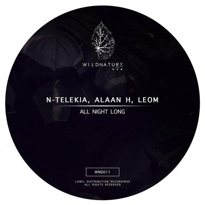 N-TELEKIA/ALAAN H/LEOM - All Night Long
