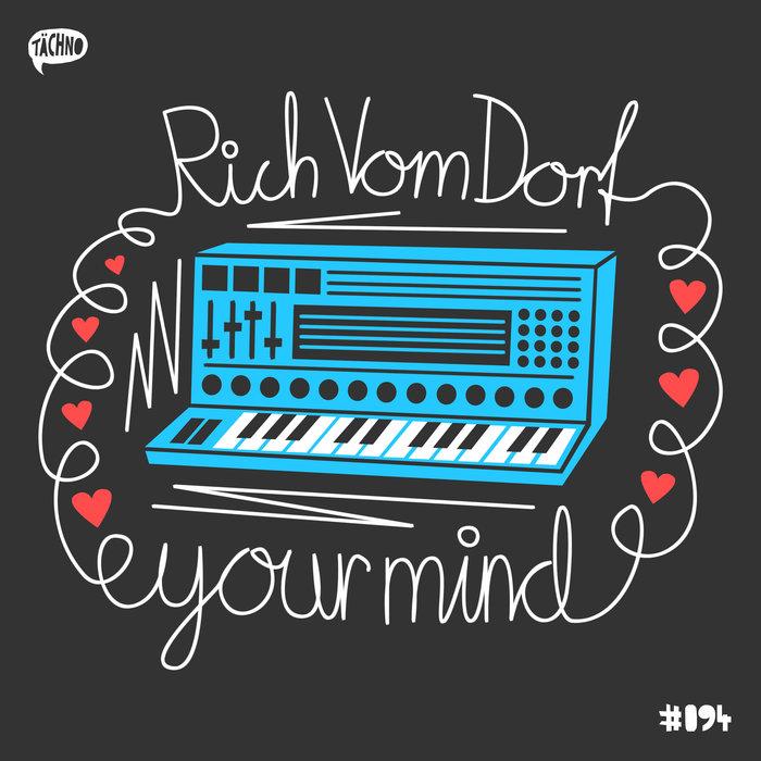 RICH VOM DORF - Your Mind