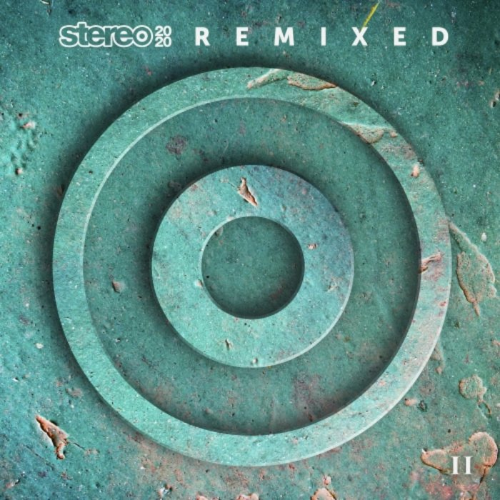 VARIOUS - Stereo 2020 Remixed II