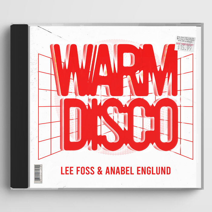 Warm Disco by Lee Foss & Anabel Englund on MP3, WAV, FLAC, AIFF ...
