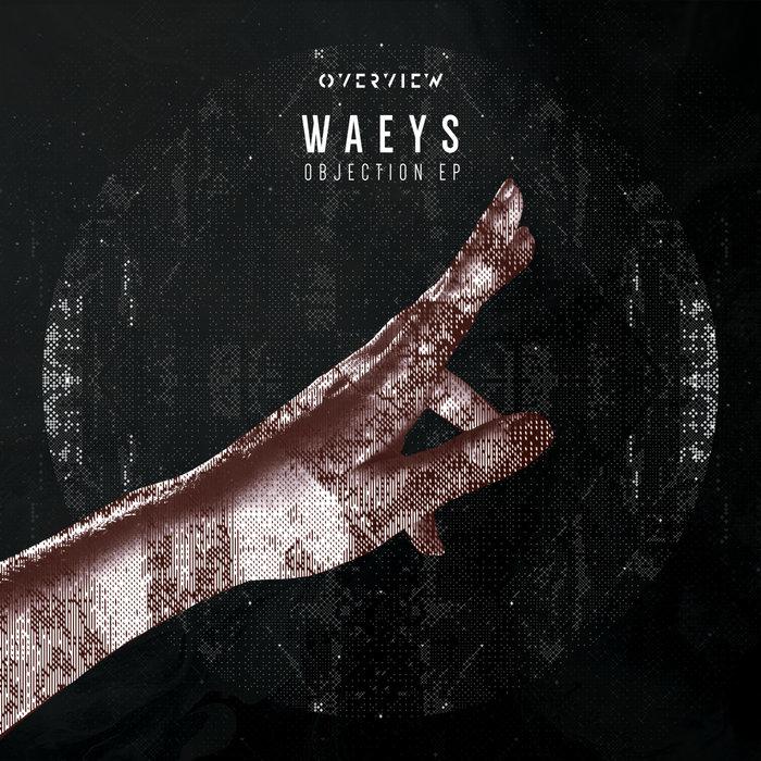 WAEYS - Objection EP