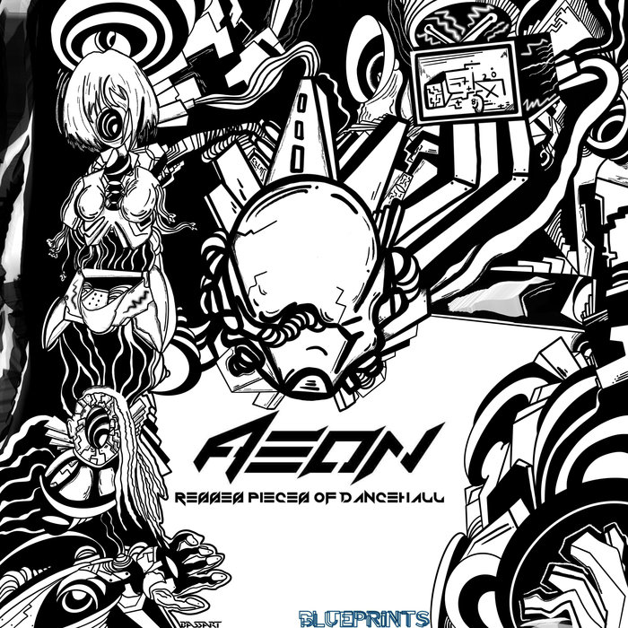AEON - Reeses Pieces Of Dancehall