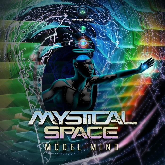 MYSTICAL SPACE - Model Mind