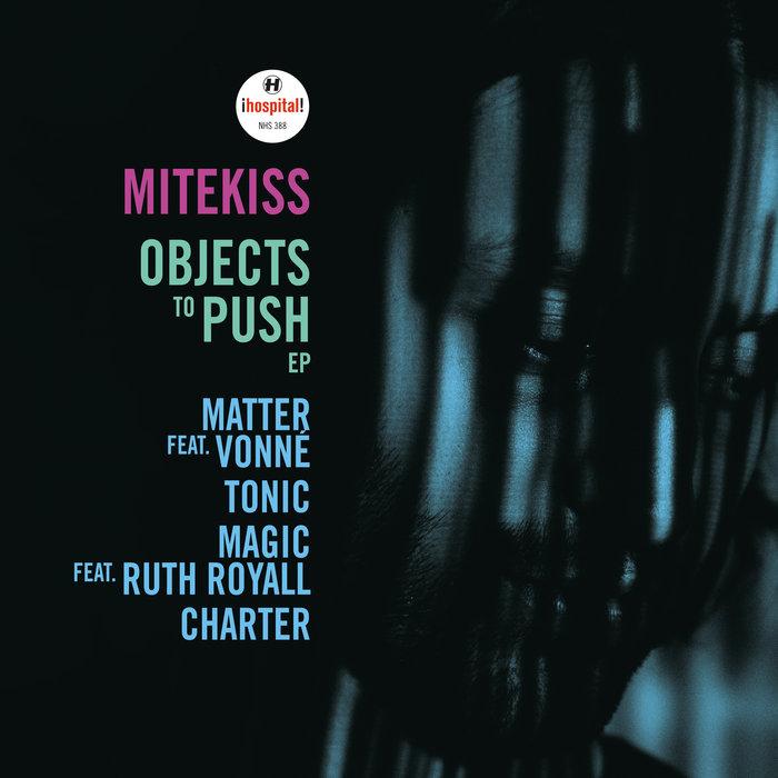 MITEKISS feat VONNE - Matter