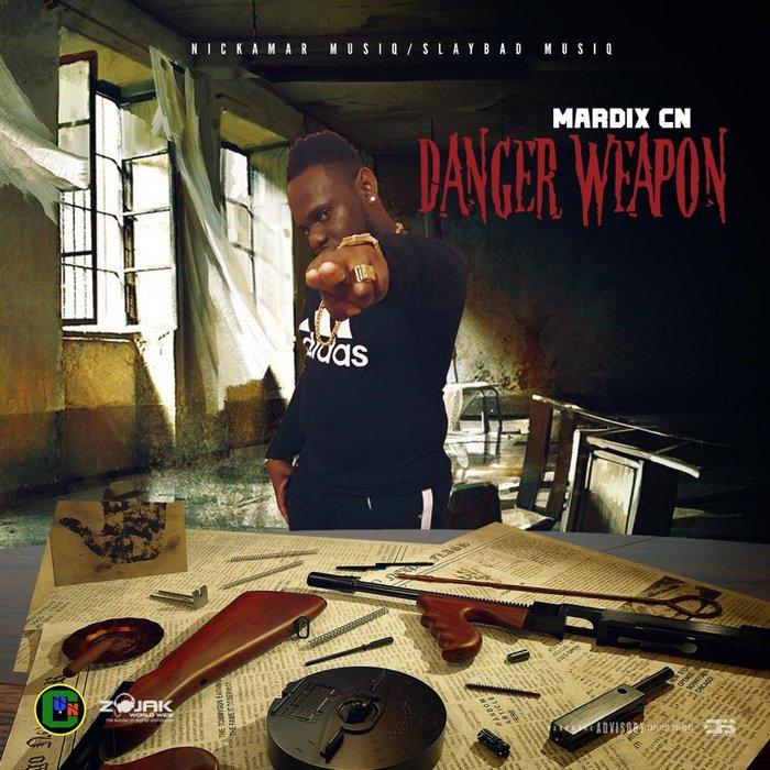 MARDIX CN - Danger Weapon