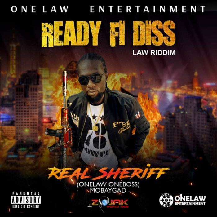 REALSHERIFF ONELAW - Ready Fi Diss (Explicit)