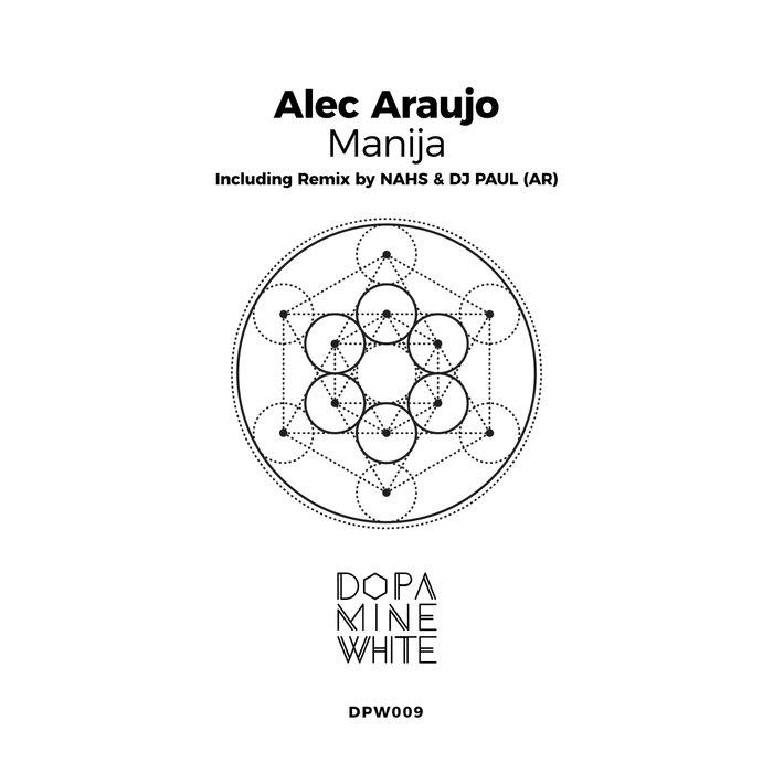 ALEC ARAUJO - Manija