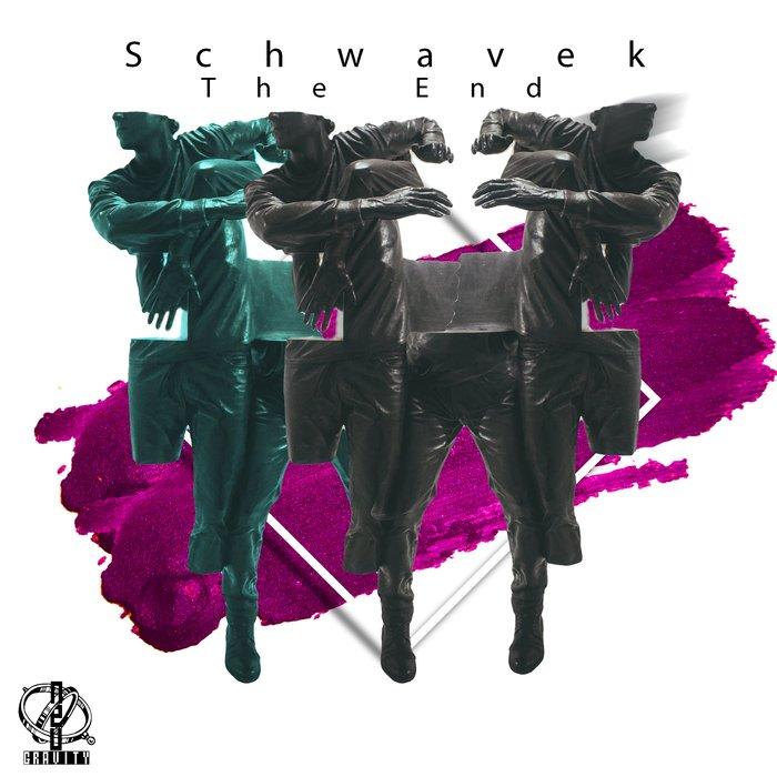 SCHWAVEK - The End