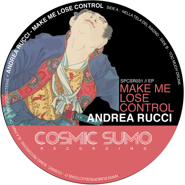ANDREA RUCCI - Make Me Lose Control