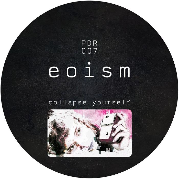 EOISM - Collapse Yourself