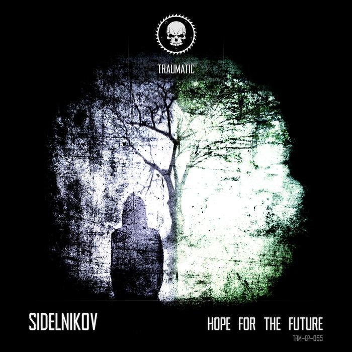 SIDELNIKOV - Hope For The Future