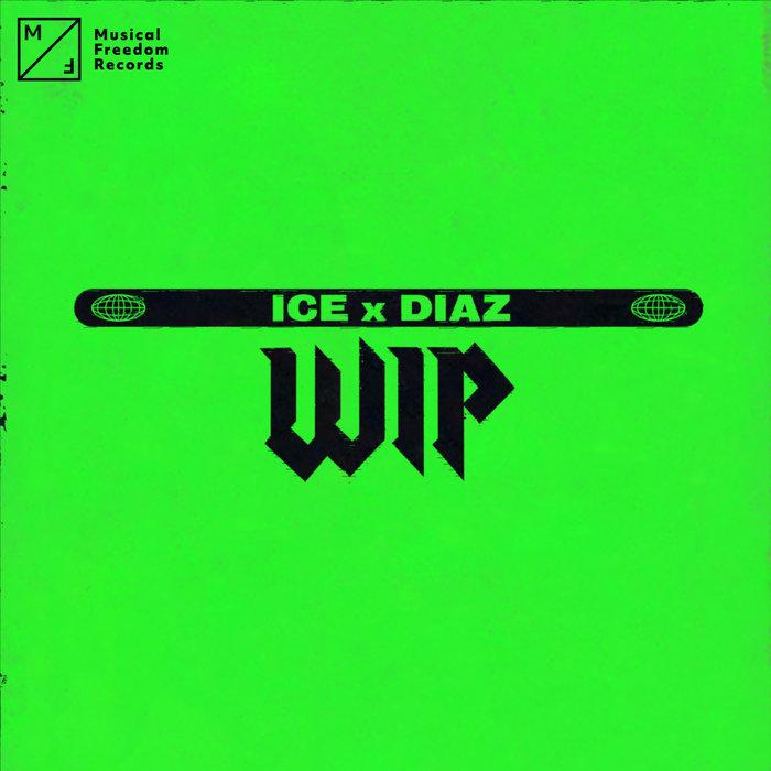 ICE X DIAZ - WIP