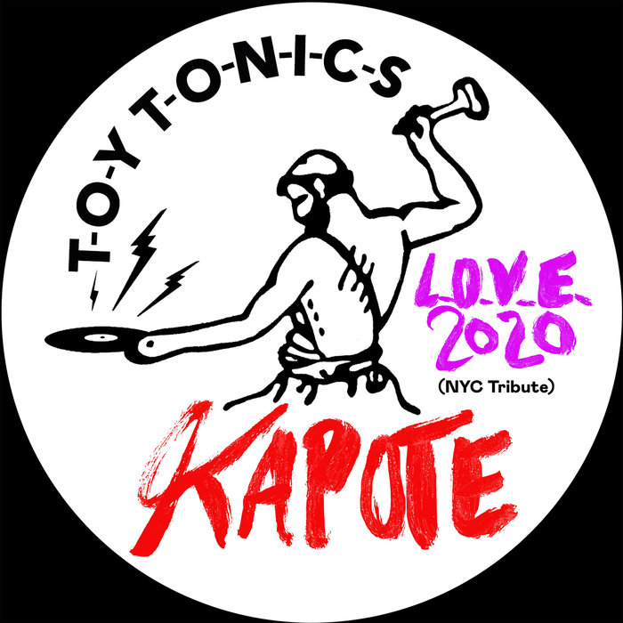 KAPOTE - L.O.V.E. 2020 (NYC Tribute)