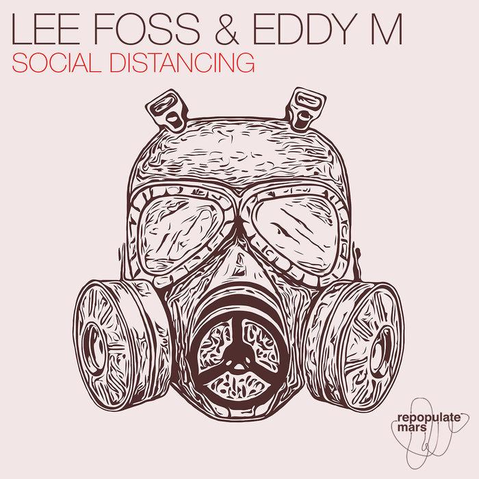 LEE FOSS & EDDY M - Social Distancing