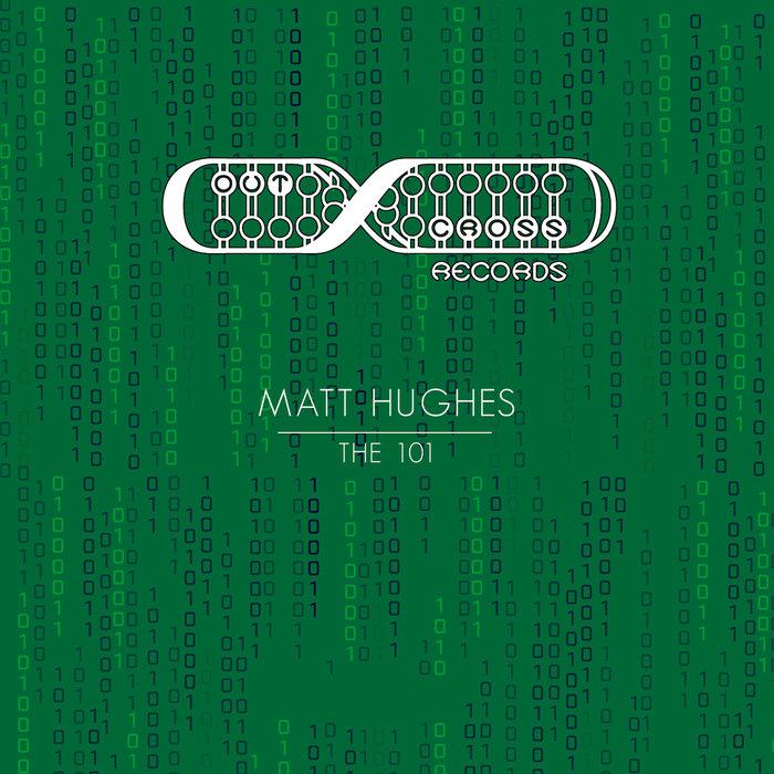 MATT HUGHES - The 101