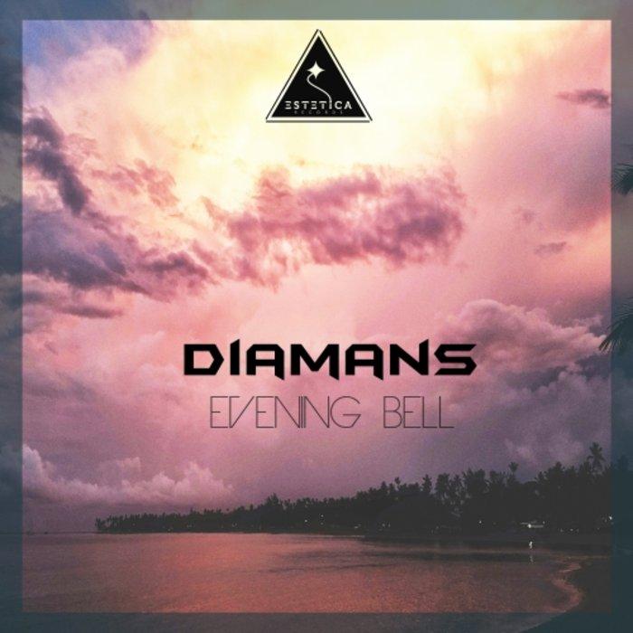 DIAMANS - Evening Bell